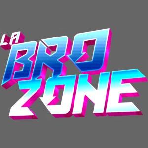 La BroZone !