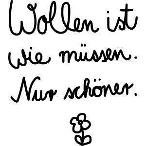 Wollen_ist_wie_muessen