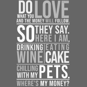 Wine, Cake, Pets - III