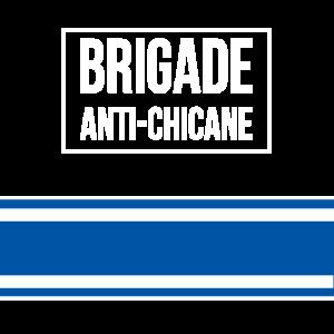 Anti-Schikane Brigade!