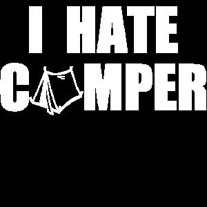 I HATE CAMPER