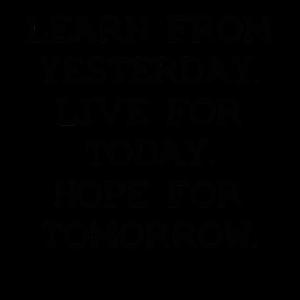 Yesterday Tomorrow Learn Geschenk Idee