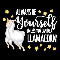 Llamacorn T-Shirt: Always Be Yourself Unless...