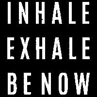 inhale exhale be now weiß