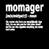 Familien Manger + Mama - Momager T-Shirt Englisch