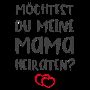 Möchtest du meine Mama heiraten?