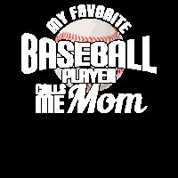 Mom Lieblings Baseballspieler
