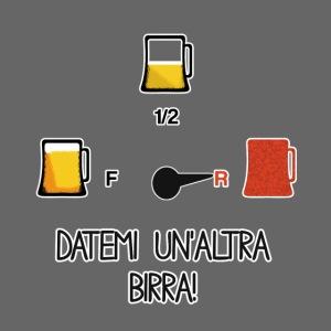 Birra - Datemi un'altra birra!
