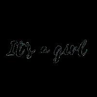 It's a Girl, Geburt, Mädchen