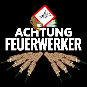 Achtung Feuerwerker