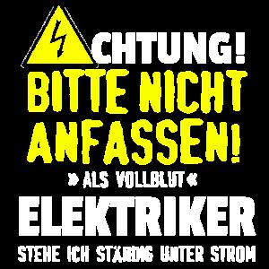 VOLLBLUT ELEKTRIKER - ACHTUNG - STROM - GESCHENK