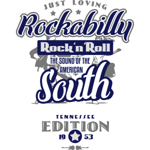 Just Loving Rockabilly - The Sound of the South