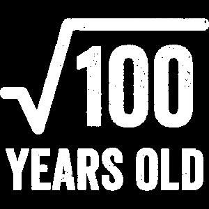 Wurzel aus 100 JAHRE ALT 10. Geburtstag Geschenk