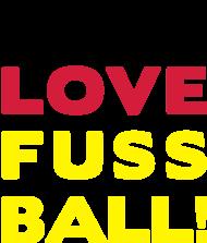 Fan-Shirt: Live Love Fussball! Deutschland