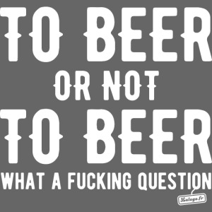 To beer or not to beer 2