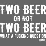 Two beer or not two beer 3