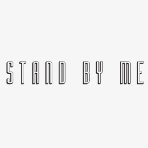 Stand By Me - Slogan Tee