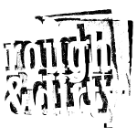 rough & dirty (black & white)
