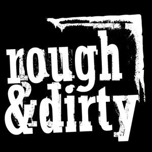 rough & dirty (black & white)
