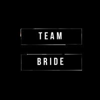 Team Bride, Braut, Junggesellinnenabschied