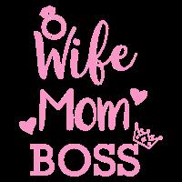 Wife Mom Boss Muttertag Geschenk