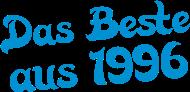 Jahrgang 1990 Geburtstagsshirt: das beste aus 1996