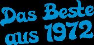 Jahrgang 1970 Geburtstagsshirt: das beste aus 1972
