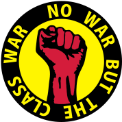 3 colors - no war but the class war - against capitalism working class war revolution