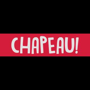 CHAPEAU! - Ich ziehe den Hut