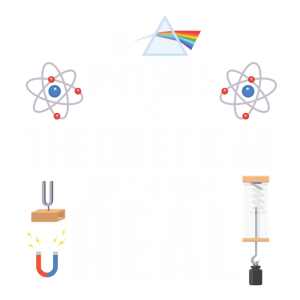 THE PHYSICS IS THEORETICAL: PHYSIK PHYSIKER
