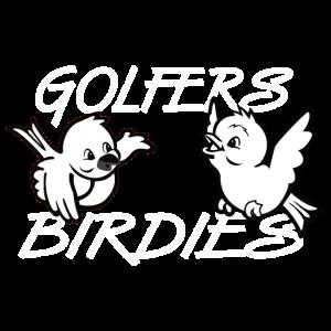 Golfer lieben Birdies als Geschenk für den Sieger
