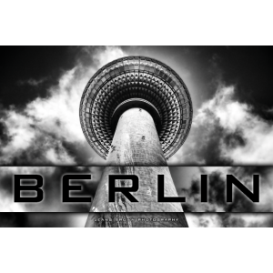 Berlin Fernsehturm - Jeans Brown Photography