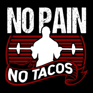 No Pain No Tacos Poster