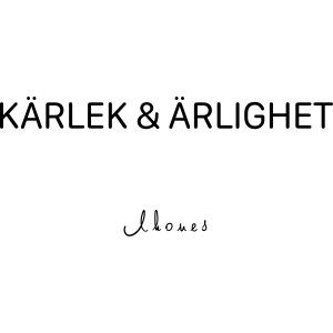 KÄRLEK & ÄRLIGHET