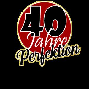 40 Jahre - 40 Geburtstag Geschenk Spruch t-Shirt