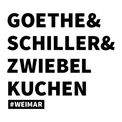 Hashtag Weimar - Goethe und Schiller und Zwiebelkuchen - das ist Weimar. Lustiger Spruch mit Hashtag - Heimat,Stadt,Goethe,Weimarer,Thüringen,Weimar,Zwiebelkuchen,Schiller,Thüringer,Hashtag