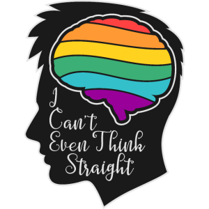 LGBTQ - I Can't Even Think Straight