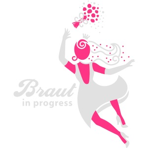 Braut in progress