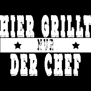 Hier grillt nur der Chef