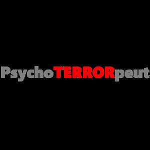 Psychoterrorpeut Psychotherapeut lustig cool