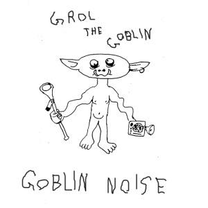 Goblin Noise