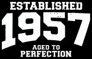 Jahrgang 1950 Geburtstagsshirt: established 1957 - aged to perfection