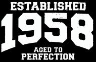 Jahrgang 1950 Geburtstagsshirt: established 1958 - aged to perfection