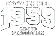 Jahrgang 1950 Geburtstagsshirt: established 1959 - aged to perfection