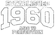 Jahrgang 1960 Geburtstagsshirt: established 1960 - aged to perfection