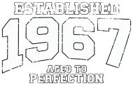 Jahrgang 1960 Geburtstagsshirt: established 1967 - aged to perfection