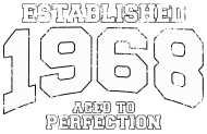 Jahrgang 1960 Geburtstagsshirt: established 1968 - aged to perfection