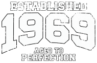 Jahrgang 1960 Geburtstagsshirt: established 1969 - aged to perfection