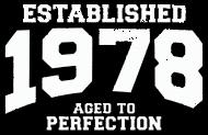 Jahrgang 1970 Geburtstagsshirt: established 1978 - aged to perfection