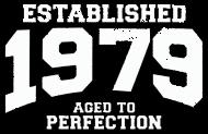 Jahrgang 1970 Geburtstagsshirt: established 1979 - aged to perfection